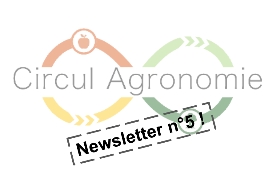Newsletter 5 CirculAgronomie