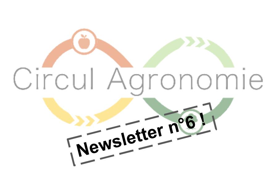 Newsletter 6 CirculAgronomie
